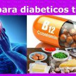 Vitamina b12 para diabeticos tipo 2