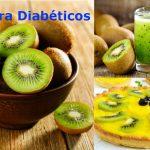 Kiwi un gran alimento para diabéticos e hipertensos