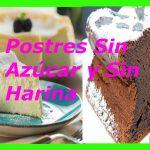 Postres sin azúcar y sin harina para Diabéticos