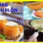 Postres con melón recetas deliciosas