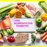Tips alimenticios que Controlan la Diabetes